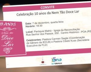 Celebração dos 10 anos da Nem tão Doce Lar