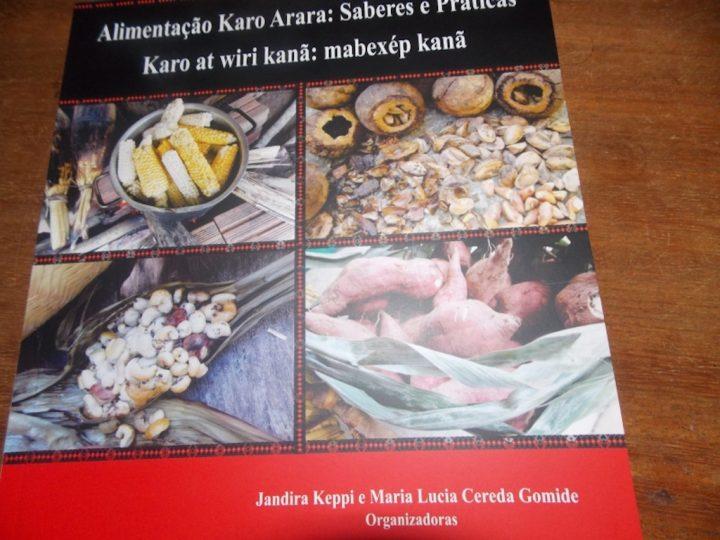 Livro Alimentação Karo Arara: Saberes e Práticas é lançado em Rondônia
