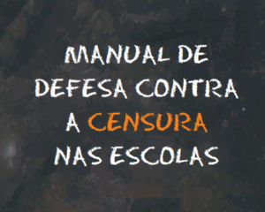 Entidades ligadas à educação e direitos humanos lançam Manual de Defesa contra a Censura nas Escolas
