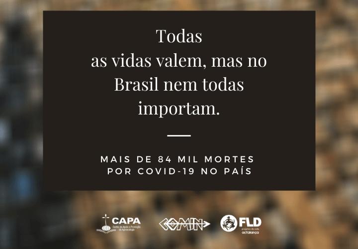 Todas as vidas valem, mas no Brasil nem todas importam