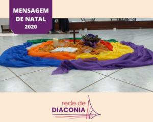 MENSAGEM DE NATAL DA REDE DE DIACONIA